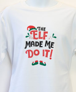 The Elf Made Me Do It Sensory Slogan T-shirt